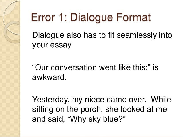 Writing an essay in dialogue form