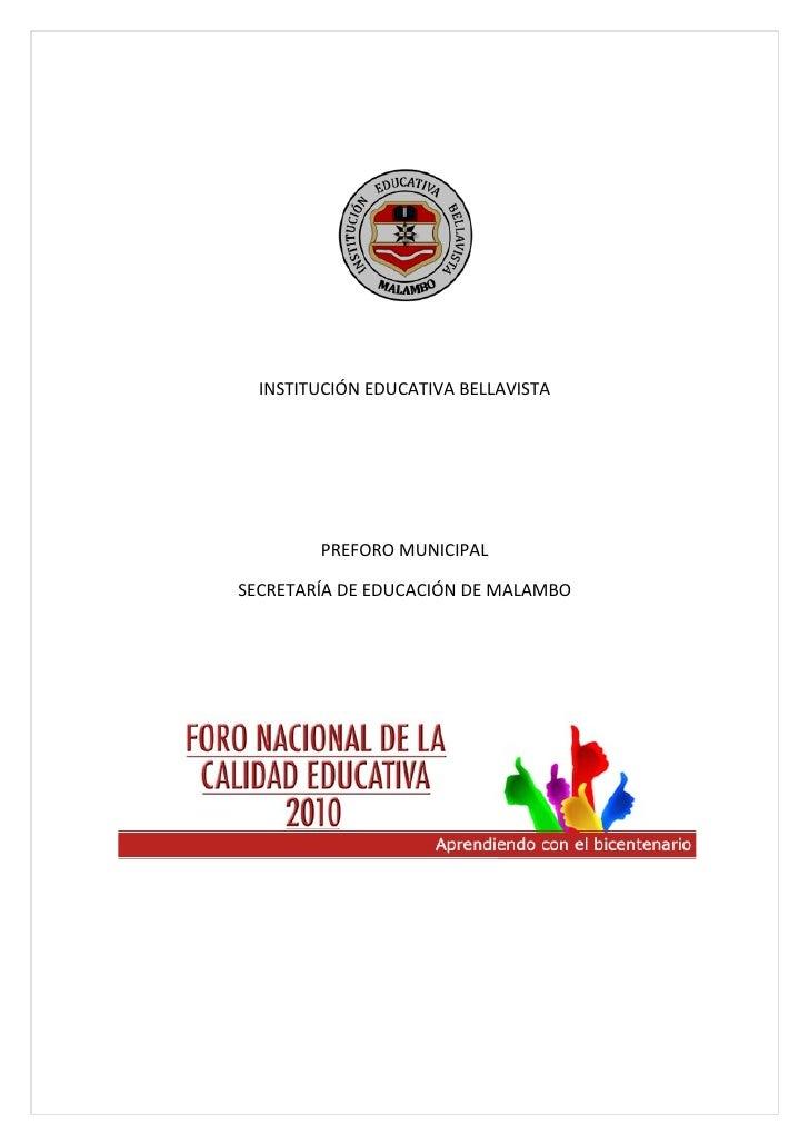 INSTITUCIÓN EDUCATIVA BELLAVISTA             PREFORO MUNICIPAL  SECRETARÍA DE EDUCACIÓN DE MALAMBO