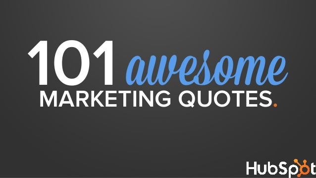 101awesomeMARKETING QUOTES.