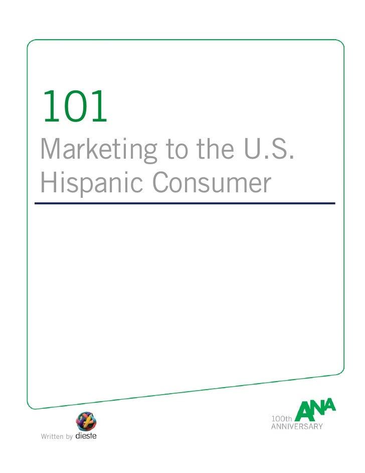 101 Marketing To The U.S. Hispanic Consumer