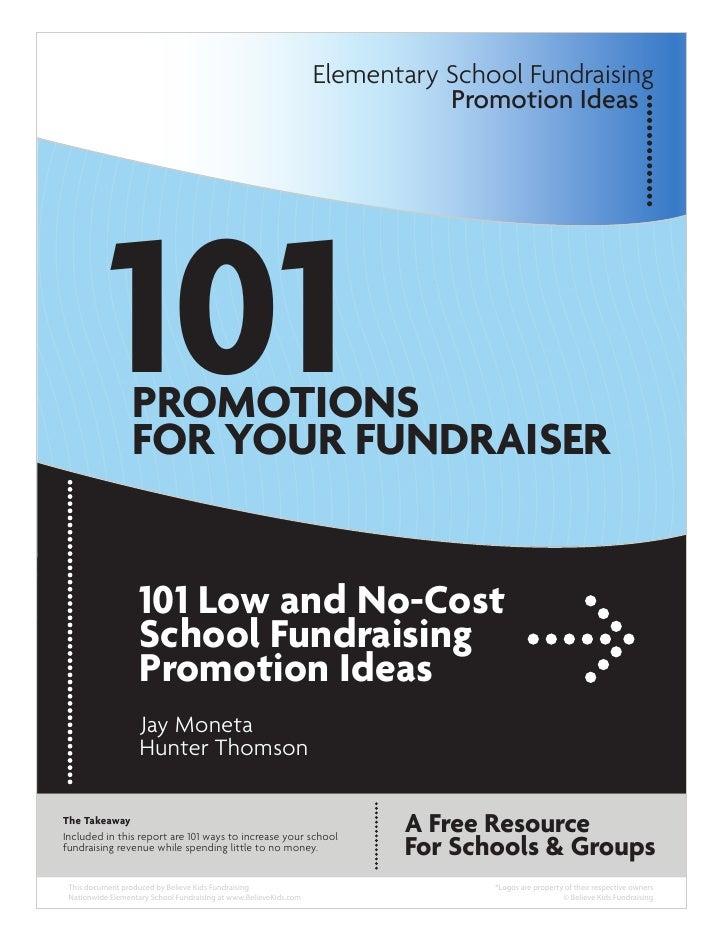 Elementary School Fundraising                                                                              Promotion Ideas...