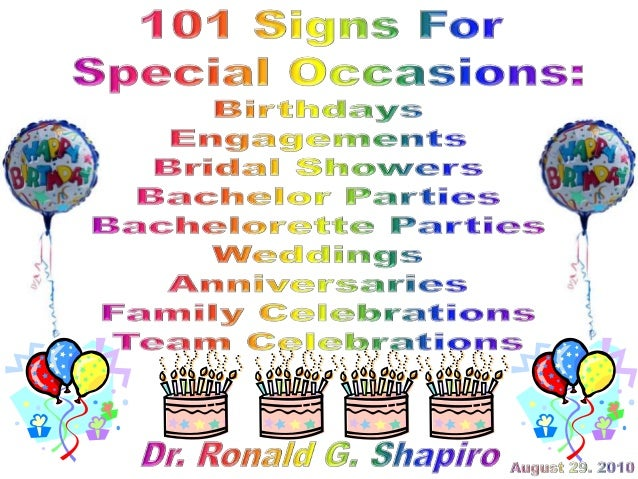 101 Signs For Special Occasions: Birthdays, Engagements, Bridal Showers. Bachelor Parties, Bachelorette Parties, Weddings,...