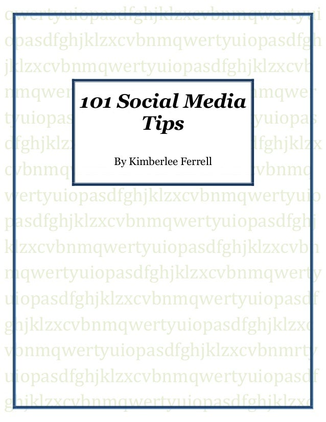 101 Social Media Tips by Kimberlee Ferrell