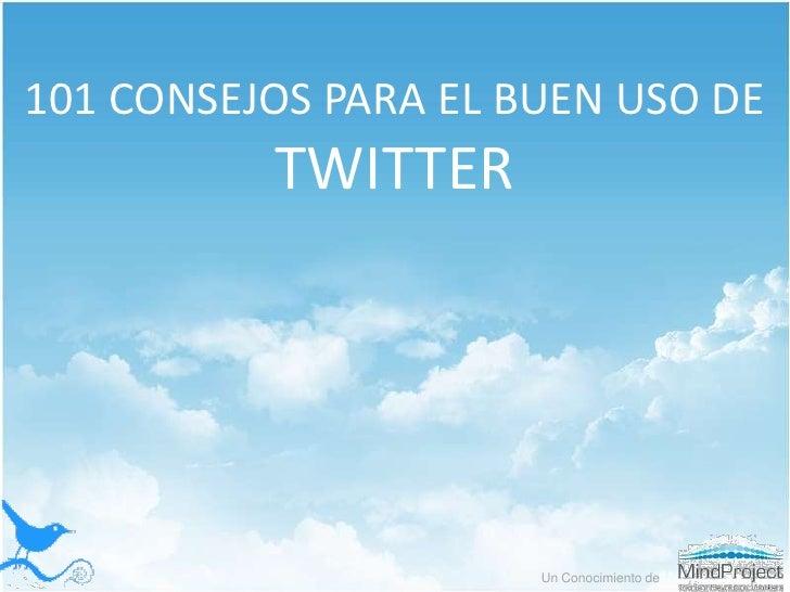101 Consejos para el Buen Uso de Twitter