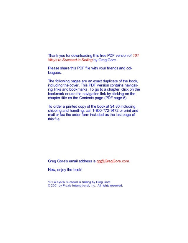 Thank you for downloading this free PDF version of 101 Ways to Succeed in Selling by Greg Gore. Please share this PDF file...