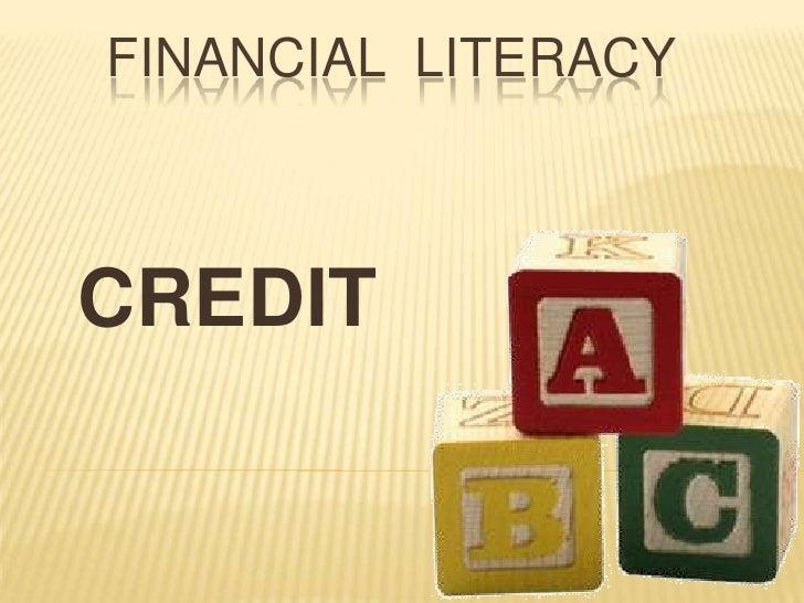 Financial  literacy<br />CREDIT<br />