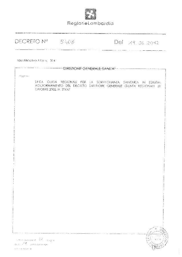 Allegato al ddg n. 5408 del 19.06.2012 LINEE GUIDA REGIONALI PER LA SORVEGLIANZA SANITARIA IN EDILIZIA: Aggiornamento del ...