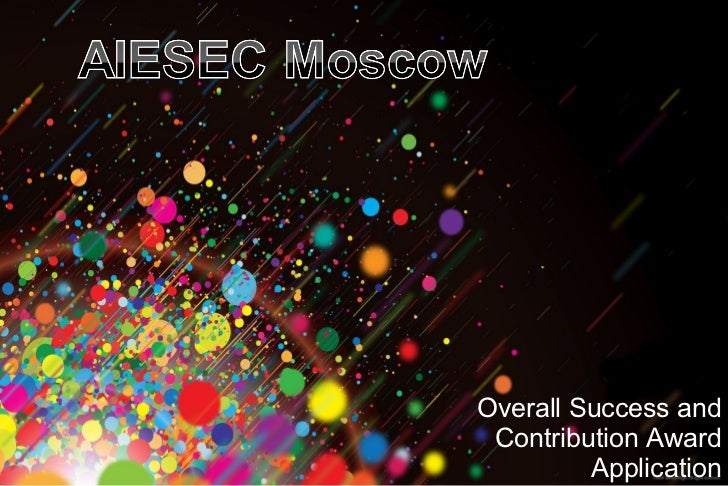 Overall success and contribution award application by AIESEC Moscow