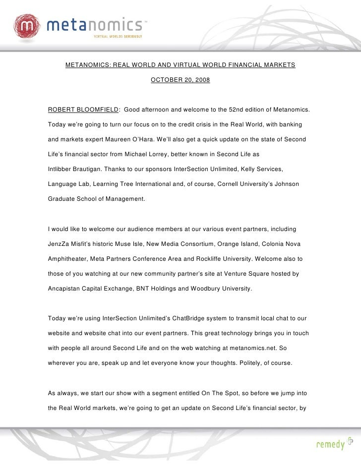 METANOMICS: REAL WORLD AND VIRTUAL WORLD FINANCIAL MARKETS                                      OCTOBER 20, 2008    ROBERT...