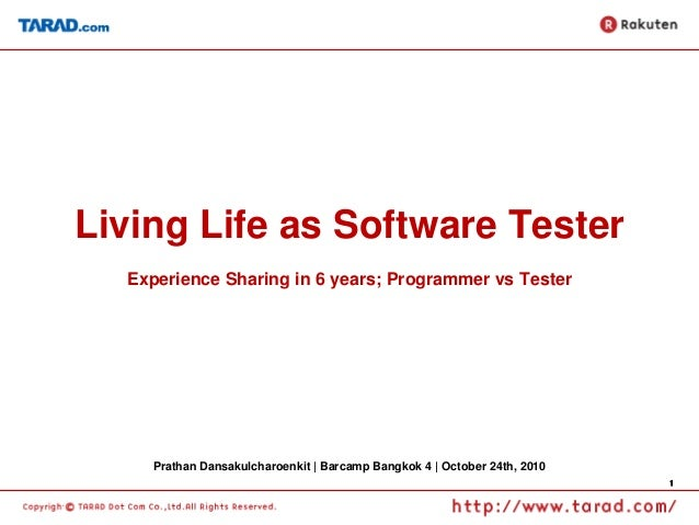 Living Life as Software Tester - BarcampBkk
