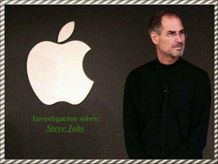 Investigacion sobre: Steve Jobs