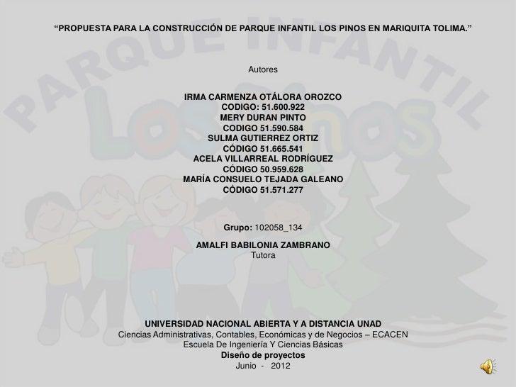 """""""PROPUESTA PARA LA CONSTRUCCIÓN DE PARQUE INFANTIL LOS PINOS EN MARIQUITA TOLIMA.""""                                        ..."""