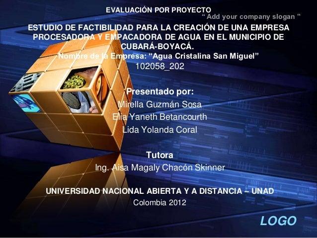 """EVALUACIÓN POR PROYECTO                                     """" Add your company slogan """"ESTUDIO DE FACTIBILIDAD PARA LA CRE..."""
