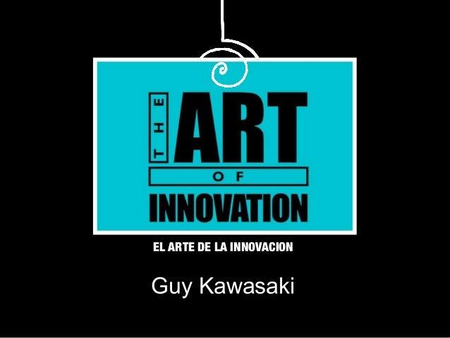 The Art of Innovation (Spanish version)