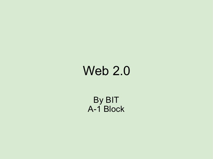 Web 2.0 By BIT A-1 Block