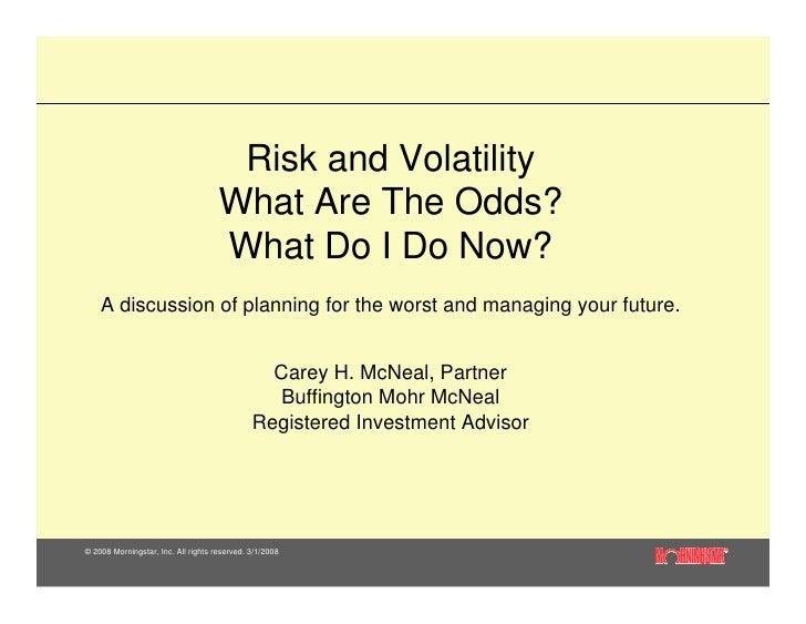 10.23.08 Risk & Volatility