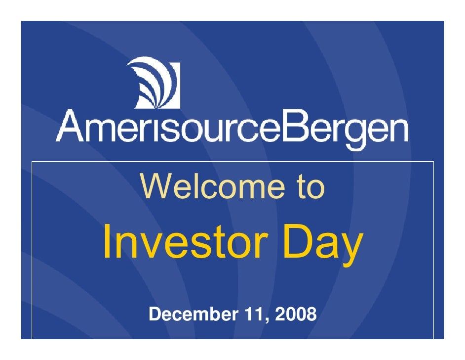 Welcome to Investor Day   December 11, 2008                       1