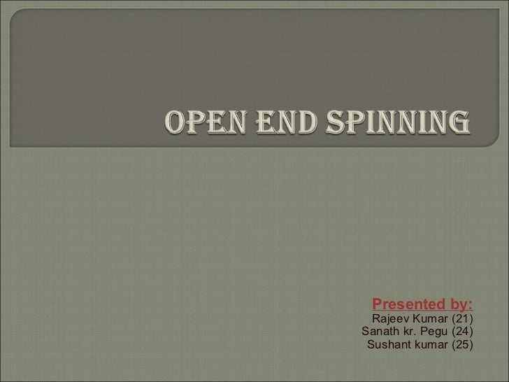 Open end spinning