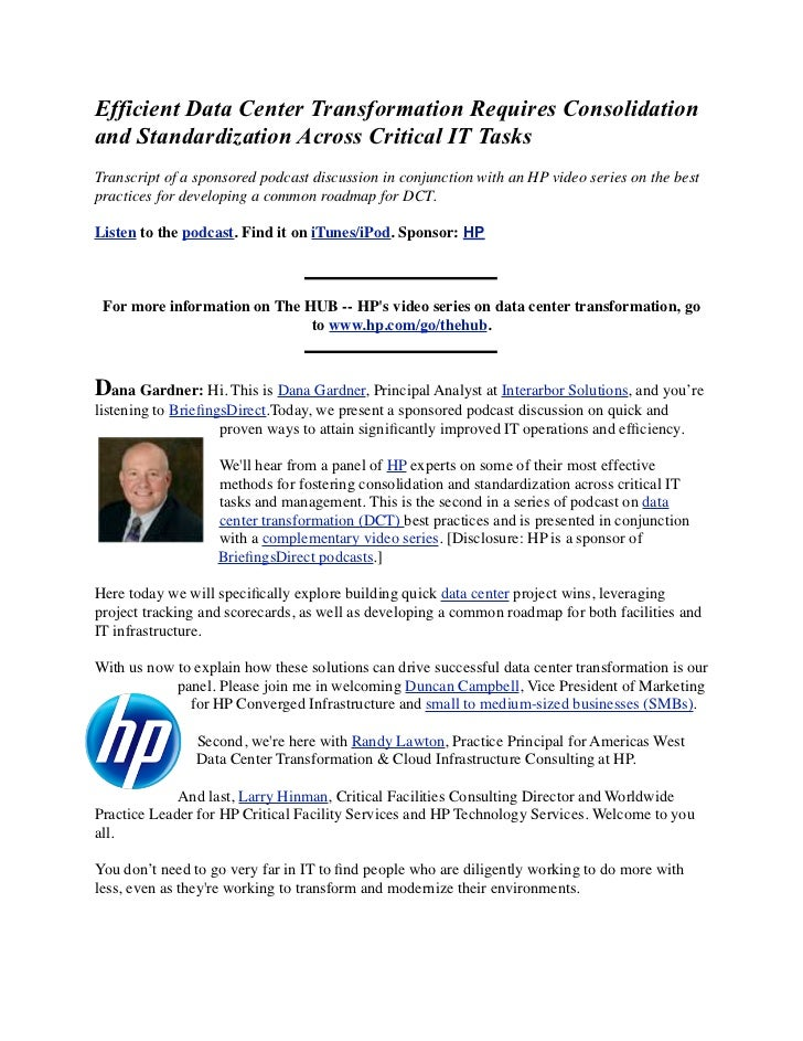 Efficient Data Center Transformation Requires Consolidation and Standardization Across Critical IT Tasks