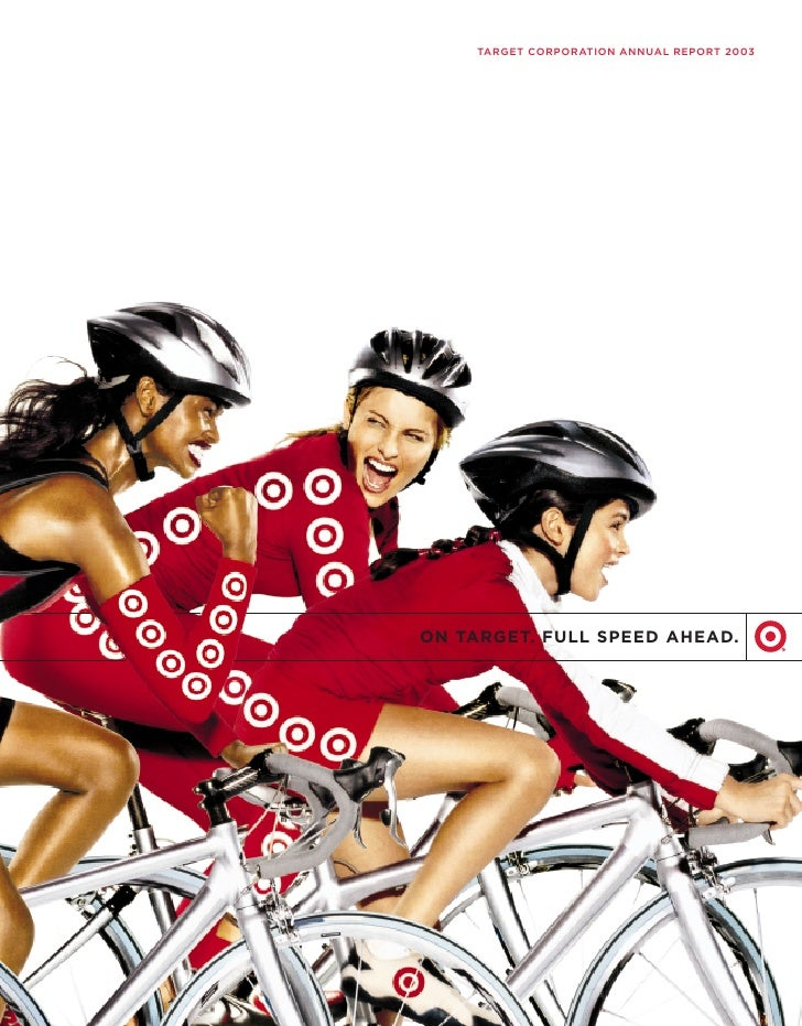 TARGET CORPORATION ANNUAL REPORT 2003     ON TARGET. FULL SPEED AHEAD.