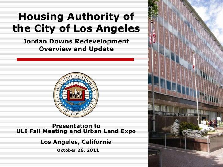 HACLA Jordan Downs Redevelopment Overview and Update (Ramin Kianfar) - 10.26.11
