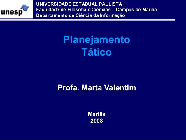 UNIVERSIDADE ESTADUAL PAULISTA Faculdade de Filosofia e Ciências – Campus de Marília Departamento de Ciência da Informação...