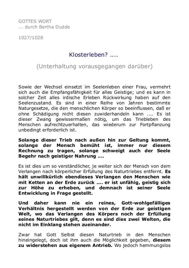 GOTTES WORT ... durch Bertha Dudde 1027/1028  Klosterleben? .... (Unterhaltung vorausgegangen darüber)  Sowie der Wechsel ...