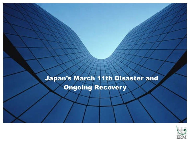 Japan's March 11th Disaster and Ongoing Recovery
