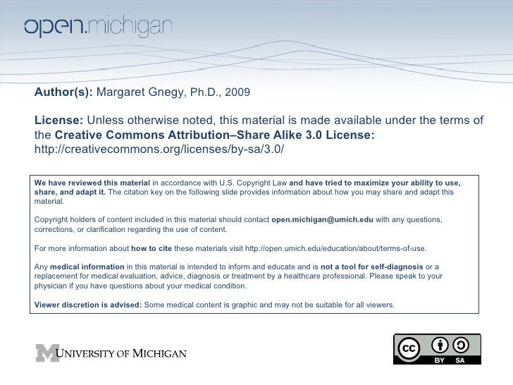 Author(s): Margaret Gnegy, Ph.D., 2009License: Unless otherwise noted, this material is made available under the terms oft...