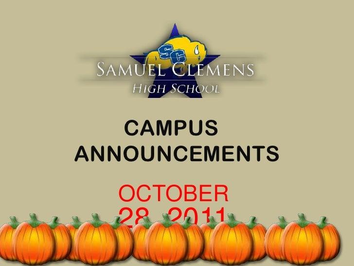 CAMPUSANNOUNCEMENTS  OCTOBER  28, 2011