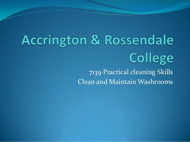7139 Practical cleaning Skills Clean and Maintain Washrooms