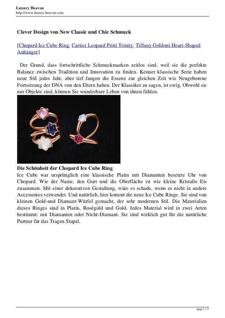 Luxury Heavenhttp://www.luxury-heaven.comClever Design von New Classic und Chic Schmuck[Chopard Ice Cube Ring, Cartier Leo...