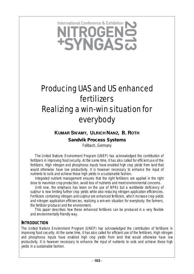 - 103 -Producing UAS and US enhancedfertilizersRealizing a win-win situation foreverybodyKUMAR SWAMY, ULRICH NANZ, B. ROTH...