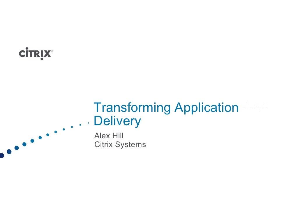 Citrx - Transforming App Delivery