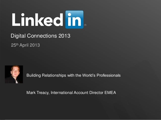 Digital 2013, Mark Treacy, LinkedIn