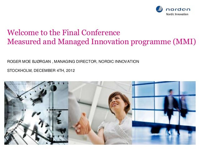Final results from the Measured and Mangaged Innovation Programme
