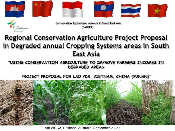 Regional CA project proposal in degraded annual cropping systems areas in South East Asia. Panyasiri Khamkéo