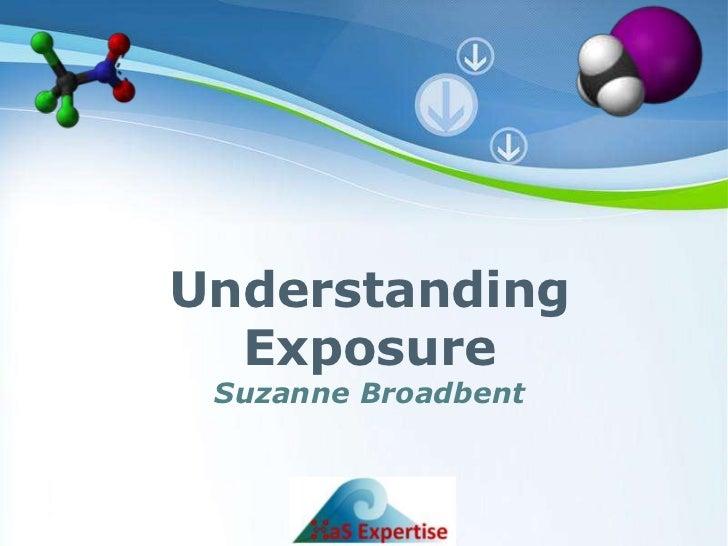 Understanding                      Exposure                            Suzanne Broadbent                                  ...