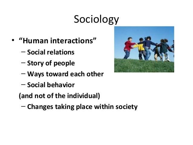 sociology and social interaction
