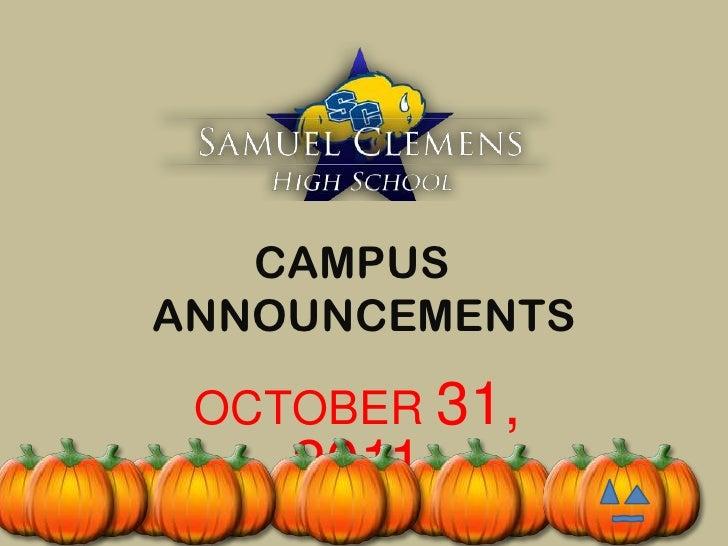CAMPUSANNOUNCEMENTS OCTOBER 31,    2011