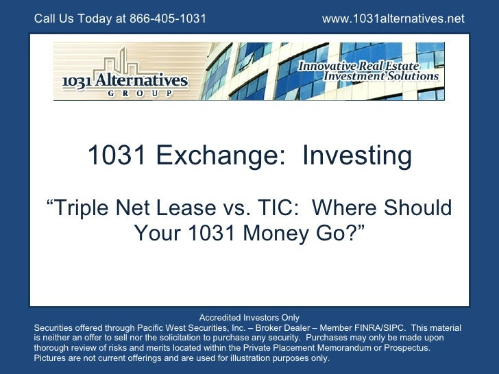 "1031 Exchange:  Investing "" Triple Net Lease vs. TIC:  Where Should Your 1031 Money Go?"" Call Us Today at 866-405-1031  ww..."