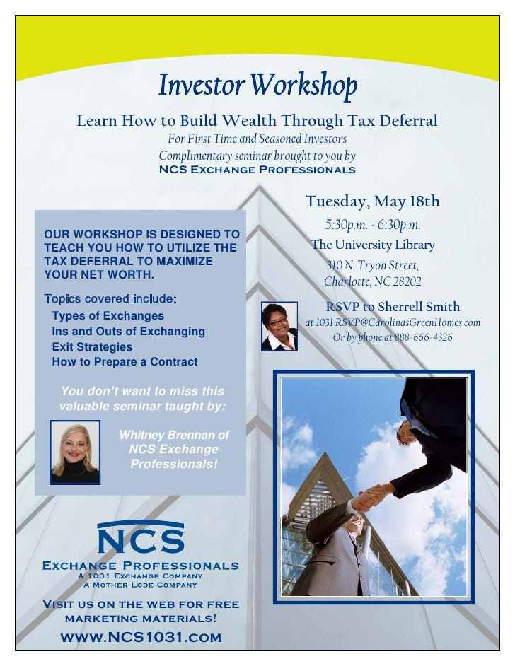 Learn How to Build Wealth Through Tax Deferral                     For First Time and Seasoned Investors                  ...