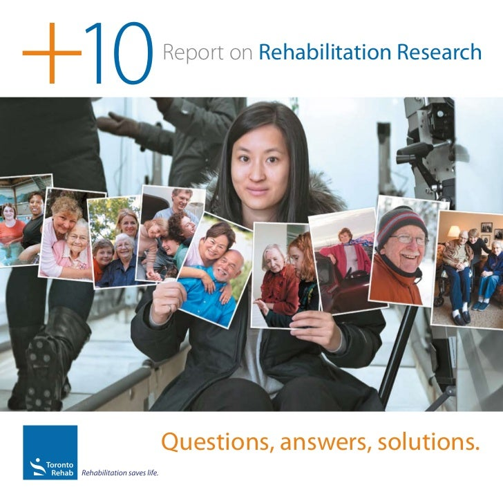 Toronto Rehab +10 Report on Rehabilitation Research