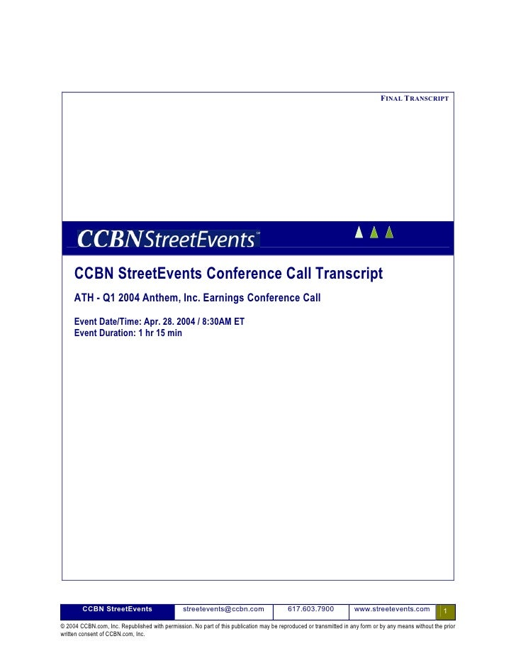 FINAL TRANSCRIPT          CCBN StreetEvents Conference Call Transcript      ATH - Q1 2004 Anthem, Inc. Earnings Conference...