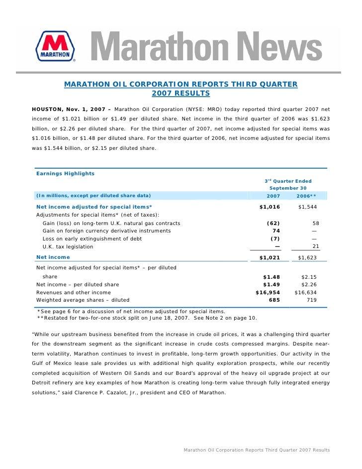 MARATHON OIL CORPORATION REPORTS THIRD QUARTER                              2007 RESULTS  HOUSTON, Nov. 1, 2007 – Marathon...