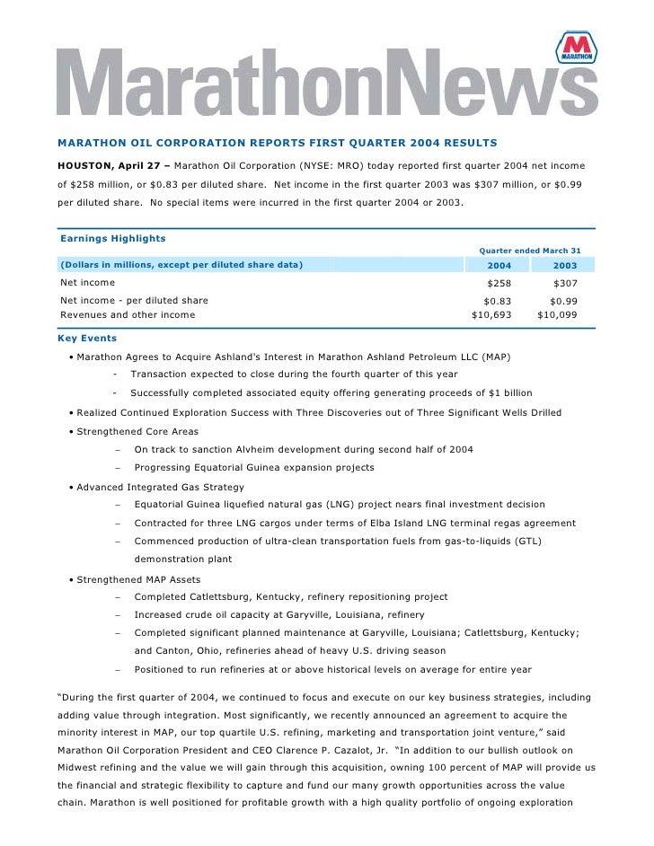 MARATHON OIL CORPORATION REPORTS FIRST QUARTER 2004 RESULTS  HOUSTON, April 27 – Marathon Oil Corporation (NYSE: MRO) toda...