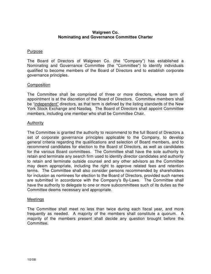 Walgreen Co.                  Nominating and Governance Committee Charter   Purpose  The Board of Directors of Walgreen Co...