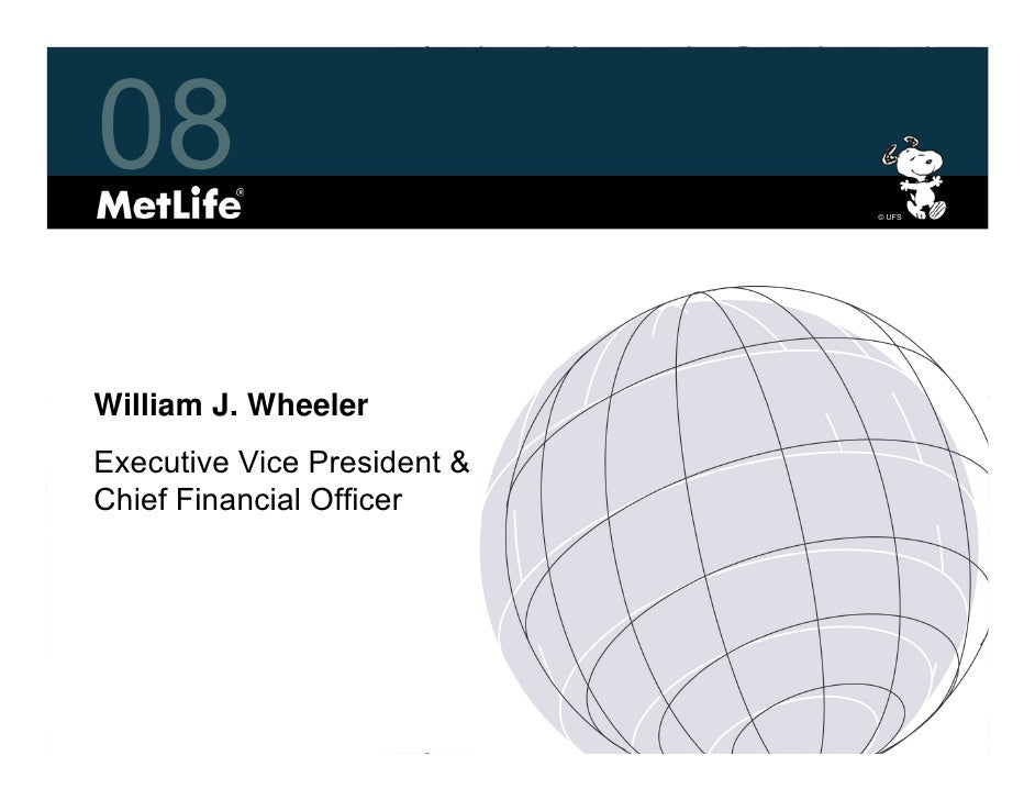 08                           © UFS     William J. Wheeler Executive Vice President & Chief Financial Officer