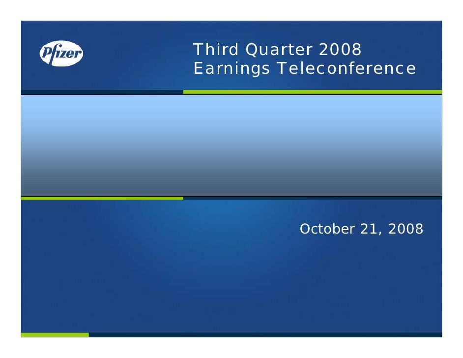 Pfizer Quarterly Corporate Performance - Third Quarter 2008
