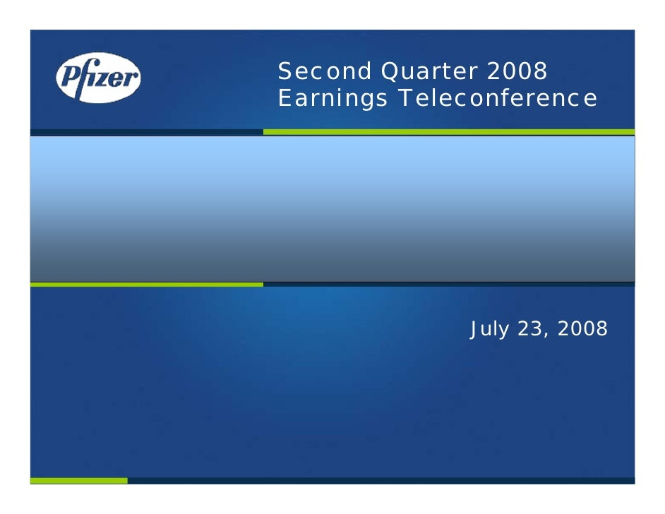 Second Quarter 2008 Earnings Teleconference                  July 23, 2008